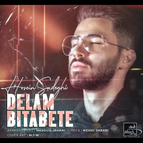 دانلود آهنگ جدید حسین صادقی دلم بیتابته