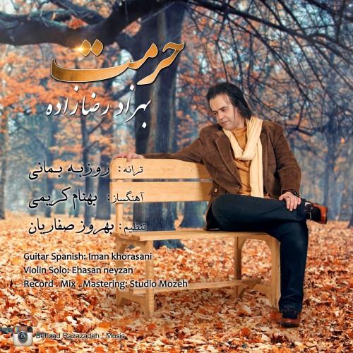 دانلود آهنگ جدید بهزاد رضا زاده حرمت