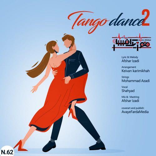 دانلود آهنگ جدید موزیک افشار رقص تانگو ۲
